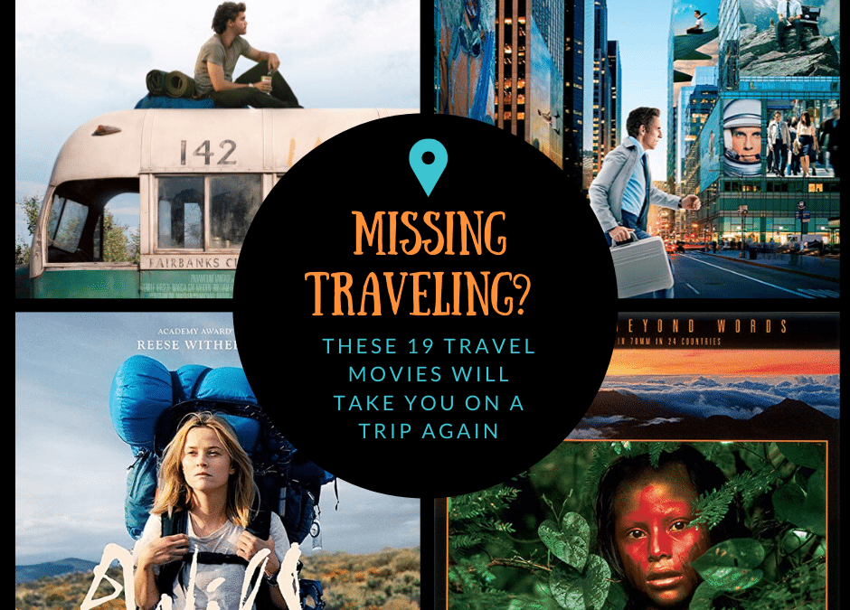 Missing traveling? These 19 travel movies will take you on a trip again.